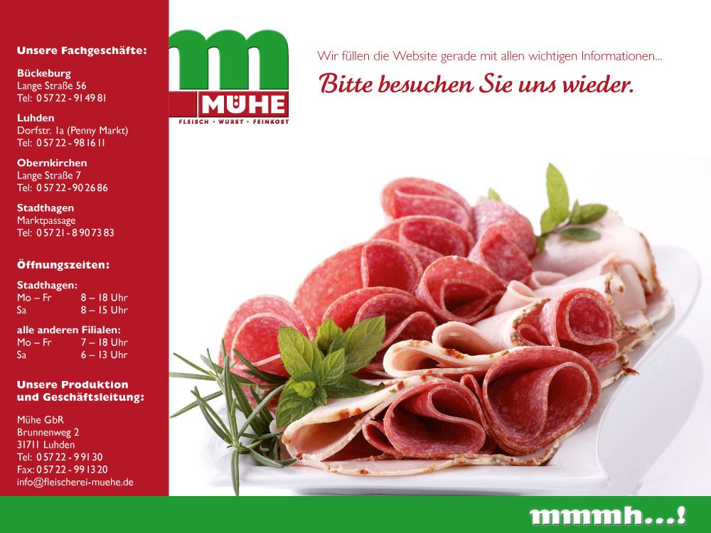 Hier entsteht die neue Website von Fleischerei Mühe in Luhden Telefonnummer 0 57 22 99 13 0